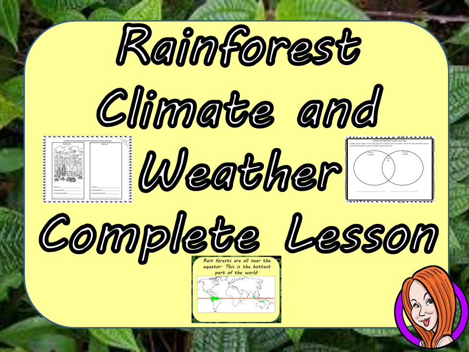 Understanding Rainforest Weather and Climate -  Complete STEAM Lesson