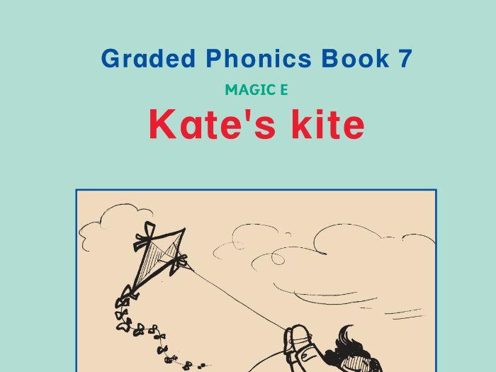 PHONICS BOOK 7 KATE'S KITE