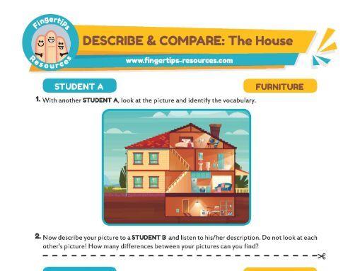 DESCRIBE & COMPARE: The House