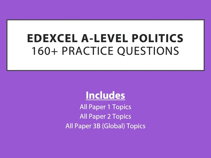 Edexcel A-Level Politics: Practice Essay Questions