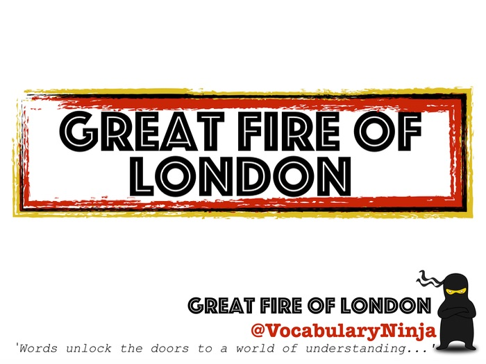 Great Fire of London Topic Vocabulary Pack