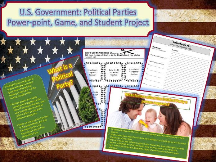 U.S. Government: Political Parties Power-point, Game, and Student Project