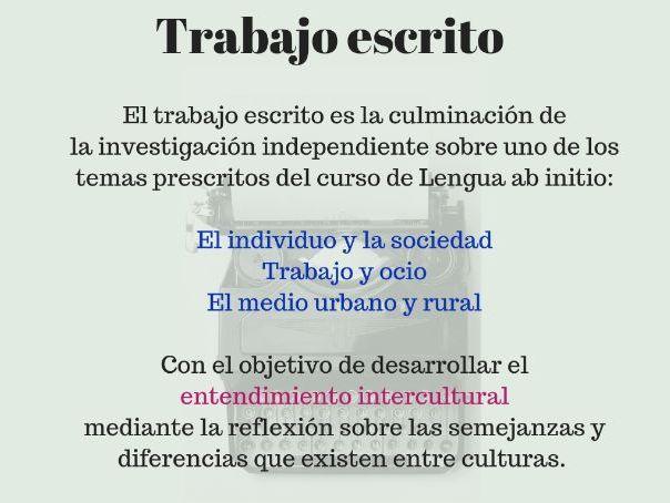 Trabajo escrito (written assignment) español ab initio MATERIAL DE APOYO PARA EL ALUMNO