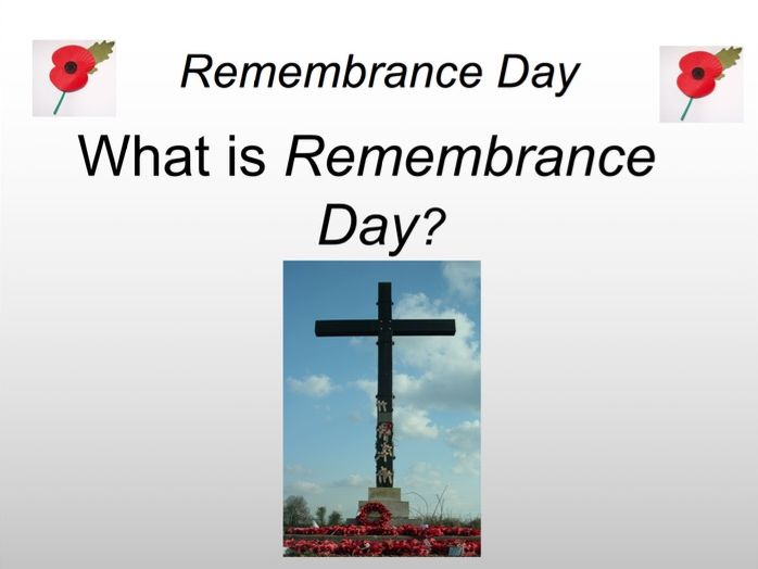 Remembrance Day 2018 - PPT for in class, registration/tutor time or assemblies