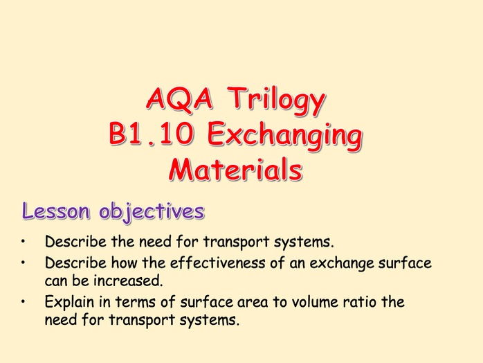 AQA Trilogy B1.10 Exchanging materials