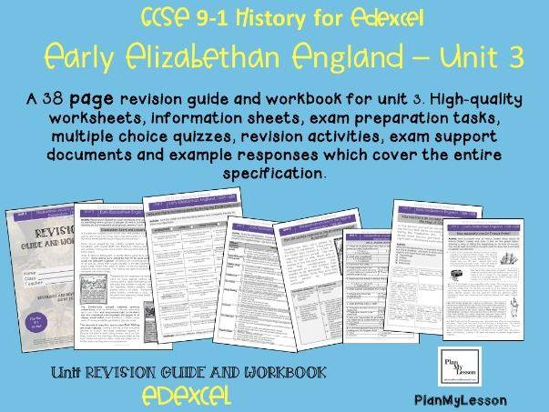 Edexcel 9-1 GCSE - Early Elizabethan England Unit 3 REVISION GUIDE & WORKBOOK