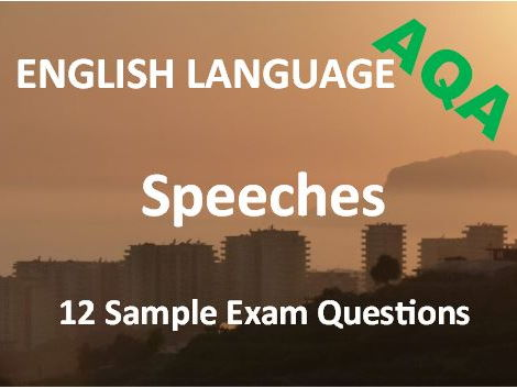 Transactional Writing – Speeches – Exam Revision and Practice – 12 Sample AQA Questions