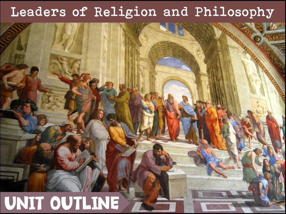 Leaders of Religion and Philosophy Unit outline