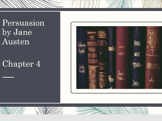 Persuasion by Jane Austen Chapter 4