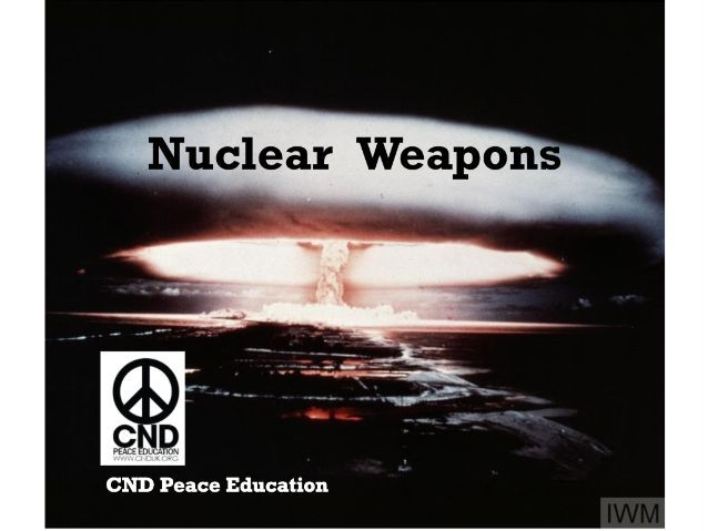 Assembly and quiz: Nuclear Weapons