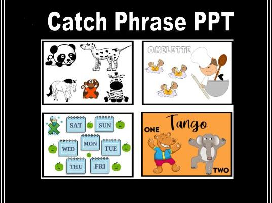 Catch Phrase PPT and Game