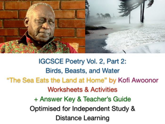 "IGCSE Poetry: ""The Sea Eats the Land at Home"" - Kofi Awoonor (Complete Teaching Unit + EXAM PREP)"