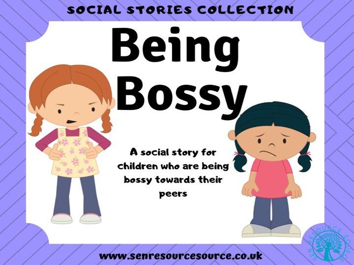 Being Bossy