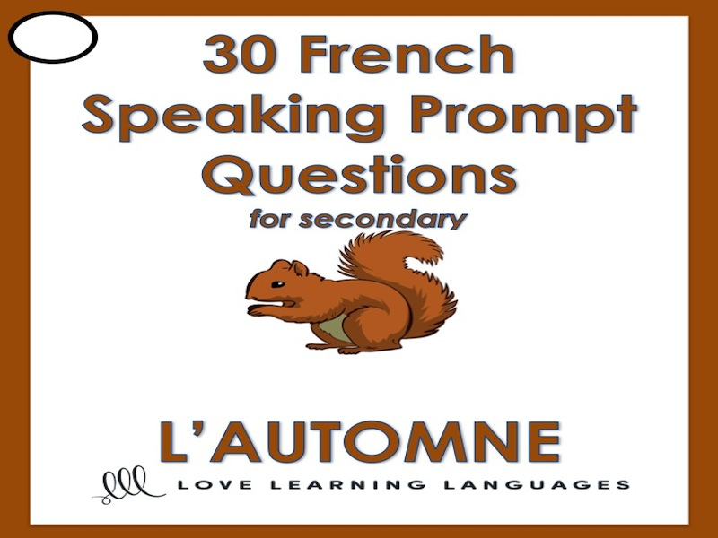 GCSE FRENCH: Le vocabulaire d'automne - 30 French speaking question prompts
