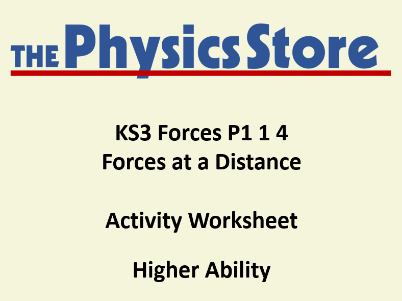 KS3 Physics P1 1 4 Forces at a Distance Activity Worksheet Higher Ability