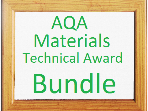 AQA Materials Technical Award Bundle