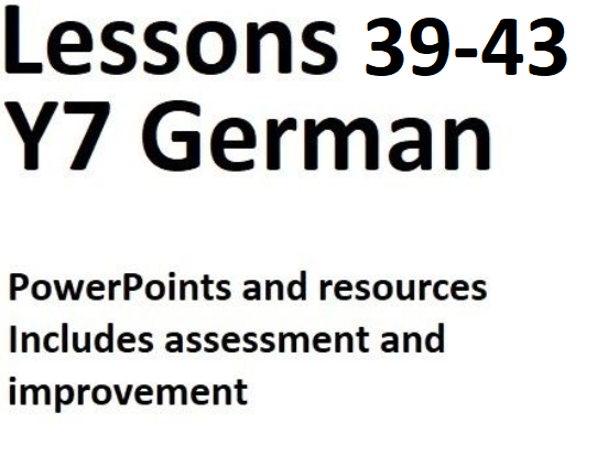 BUNDLE Y7 German Lessons 39 to 43 - Complete Lessons for Basics