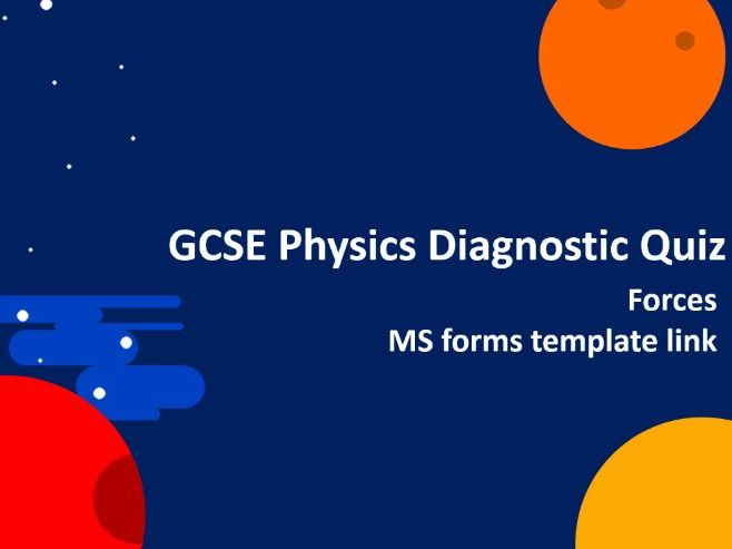 Physics Diagnostic Quiz - Forces
