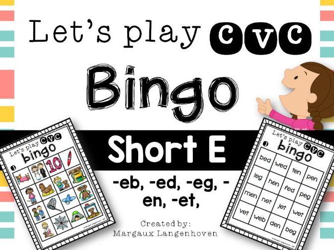 CVC Short E Bingo