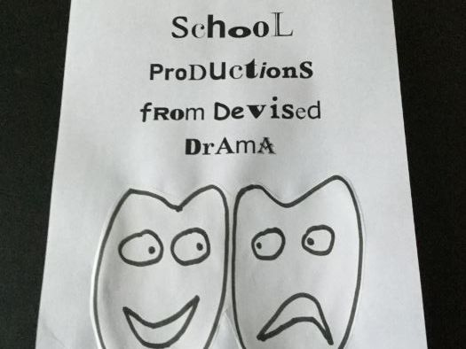 School Productions from Devised Drama (1)