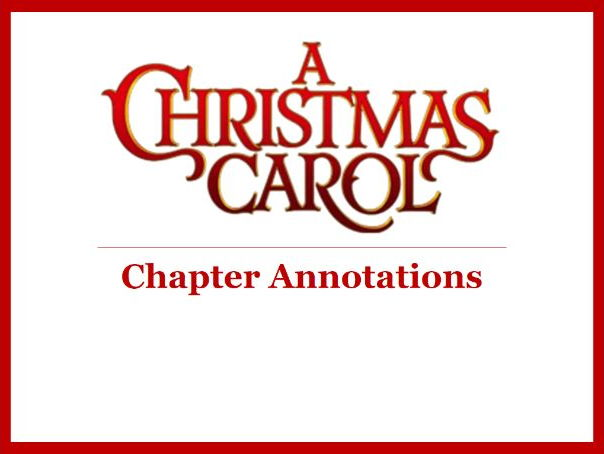 A Christmas Carol - GCSE AQA - Detailed Chapter Annotations