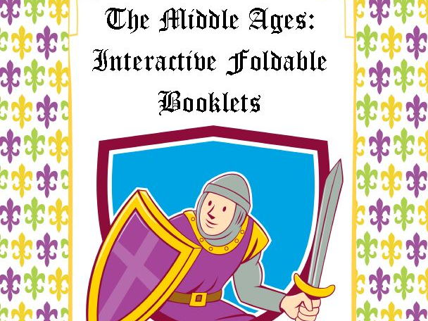 Middle Ages Interactive Foldable Booklets