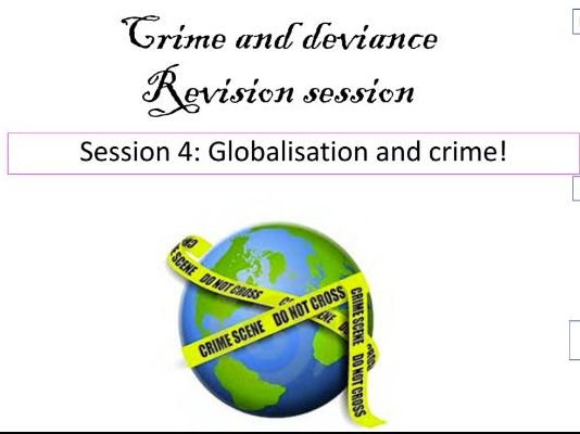 Globalisation and crime revision AQA A Level Sociology