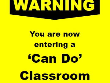 'Can-Do Classroom' Poster (B&W)