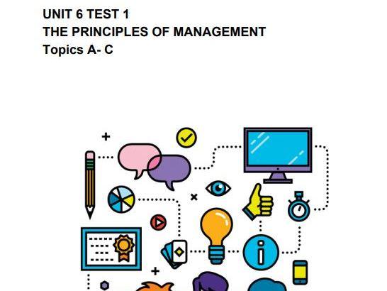 UNIT 6 Principles of Management Test Topics A- C