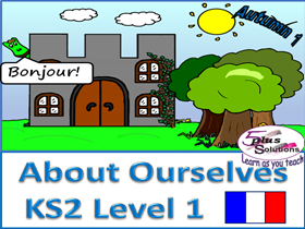 Primary French & Music WHOLE UNIT: KS2 Level 1 About Ourselves  (Autumn 1)