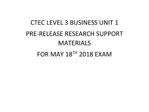 CTEC Level 3 Business Unit 1: Pre-release Materials