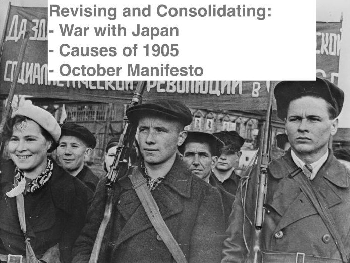 A level Russian History: War with Japan, 1905 Revolution, October Manifesto