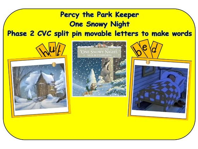 Percy the Park Keeper - One Snowy Night - Phonics phase 2 split pin words