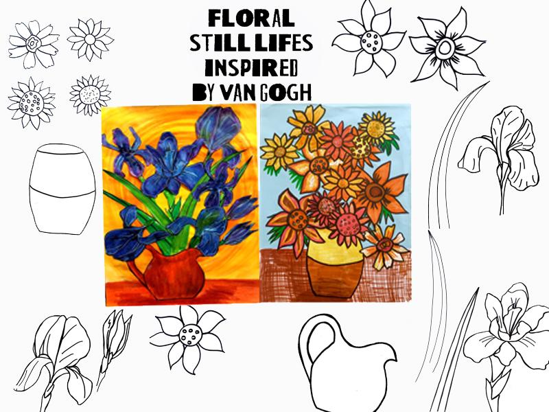 Floral still lifes activities  - Van Gogh inspiration