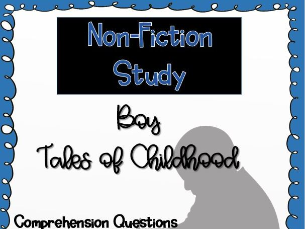 Boy by Roald Dahl: Chapter Questions
