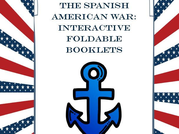 Spanish-American War Interactive Foldable Booklets