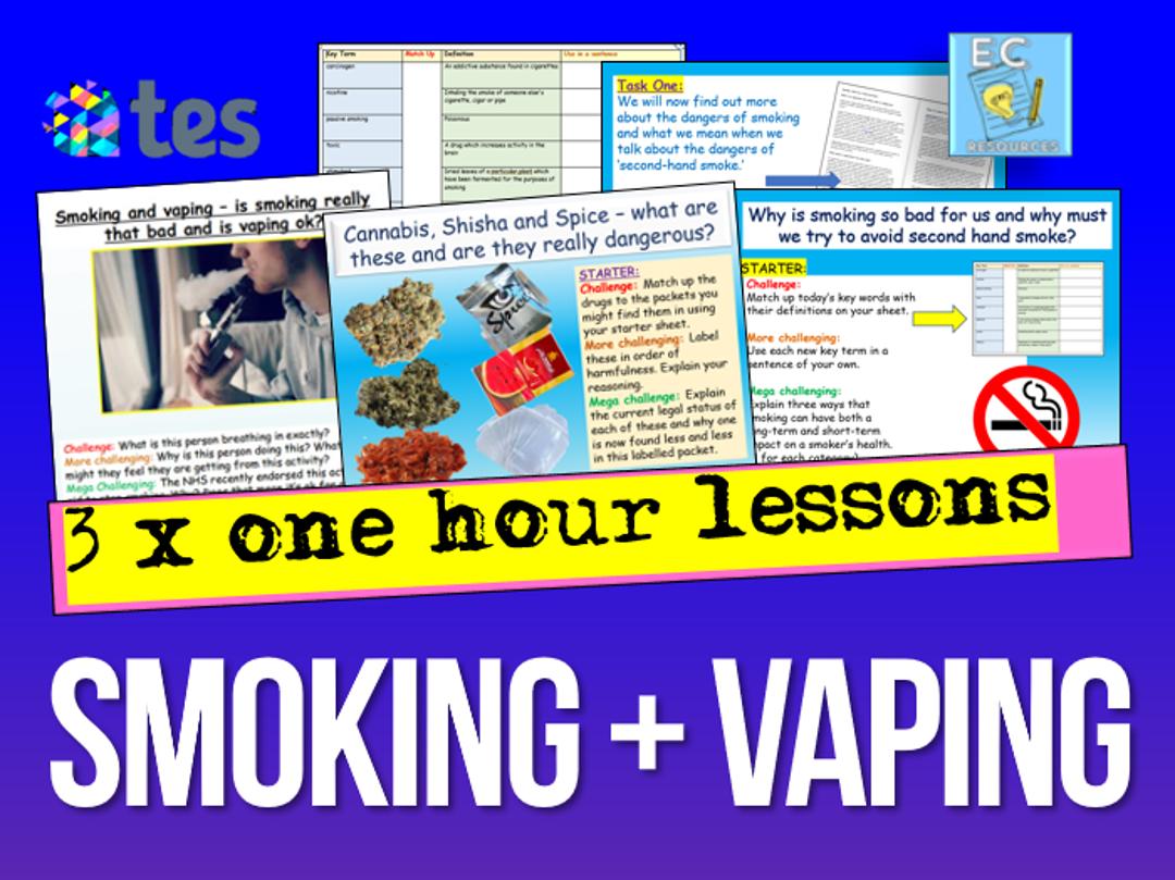 Smoking + Vaping Dangers PSHE
