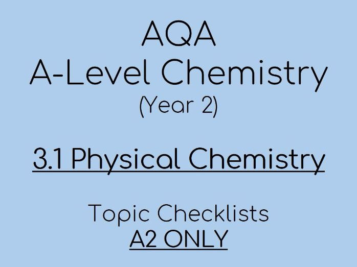 AQA A-Level Chemistry – A2 3.1 Physical Checklists (year 13)