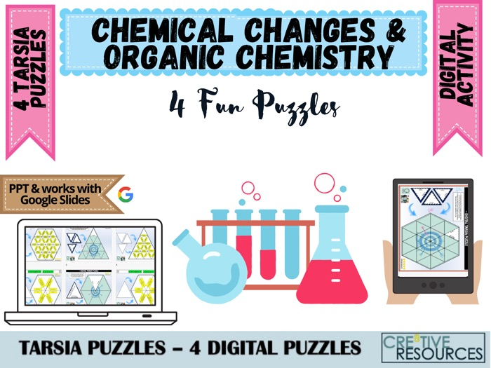 Chemical Changes + Organic Chemistry Puzzles