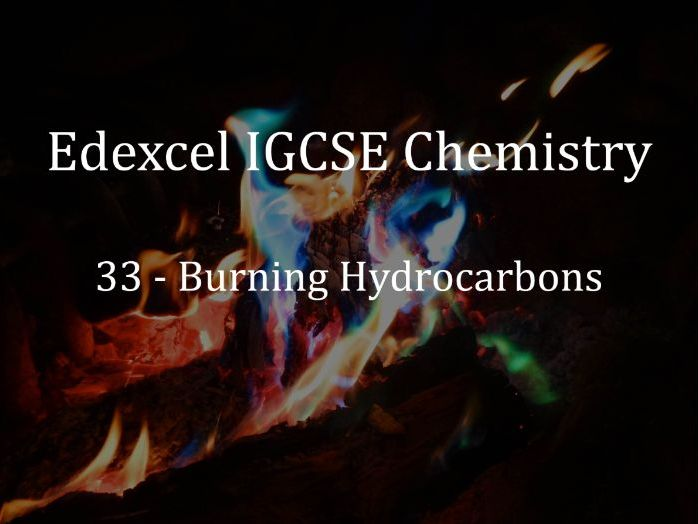 Edexcel IGCSE Chemistry Lecture 33 - Burning Hydrocarbons