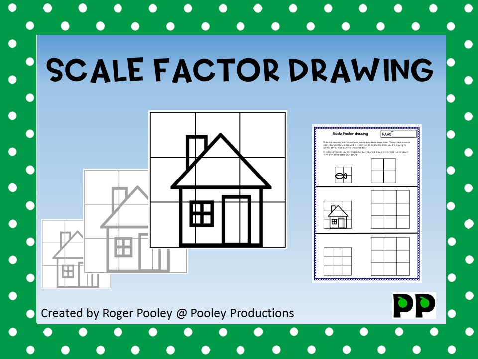 Scale Factor Drawing, with teacher notes