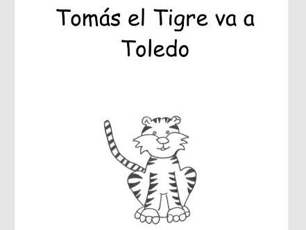 Reader for young learners of Spanish- Tomás el Tigre va a Toledo
