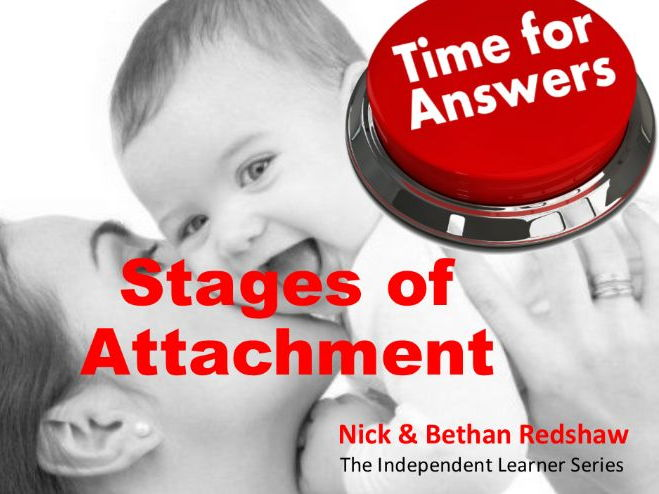 Workbook Answers Attachment - Stages of Attachment