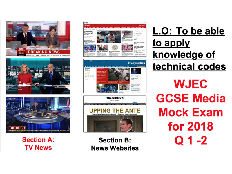 TV News analysis - Mock Exam Q1 - 2 - WJEC GCSE Media 2018