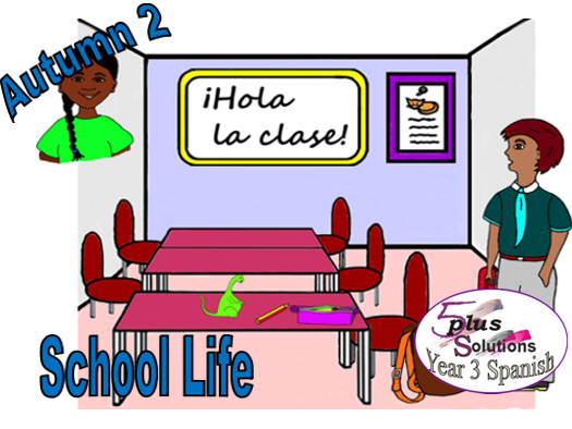 Primary Spanish WHOLE LESSON: Lección 5 To use numbers with classroom items (Year 3 School Life)