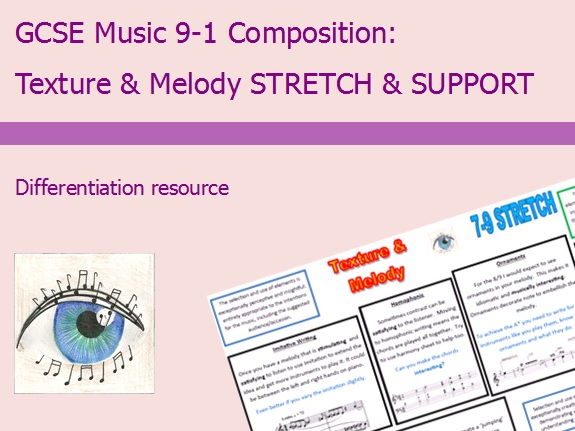 GCSE Music 9-1 Composition: Texture & Melody Differentiation