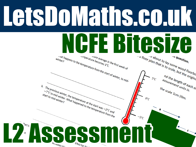 NCFE Maths L2 Assessment - Whole Numbers (Working with)