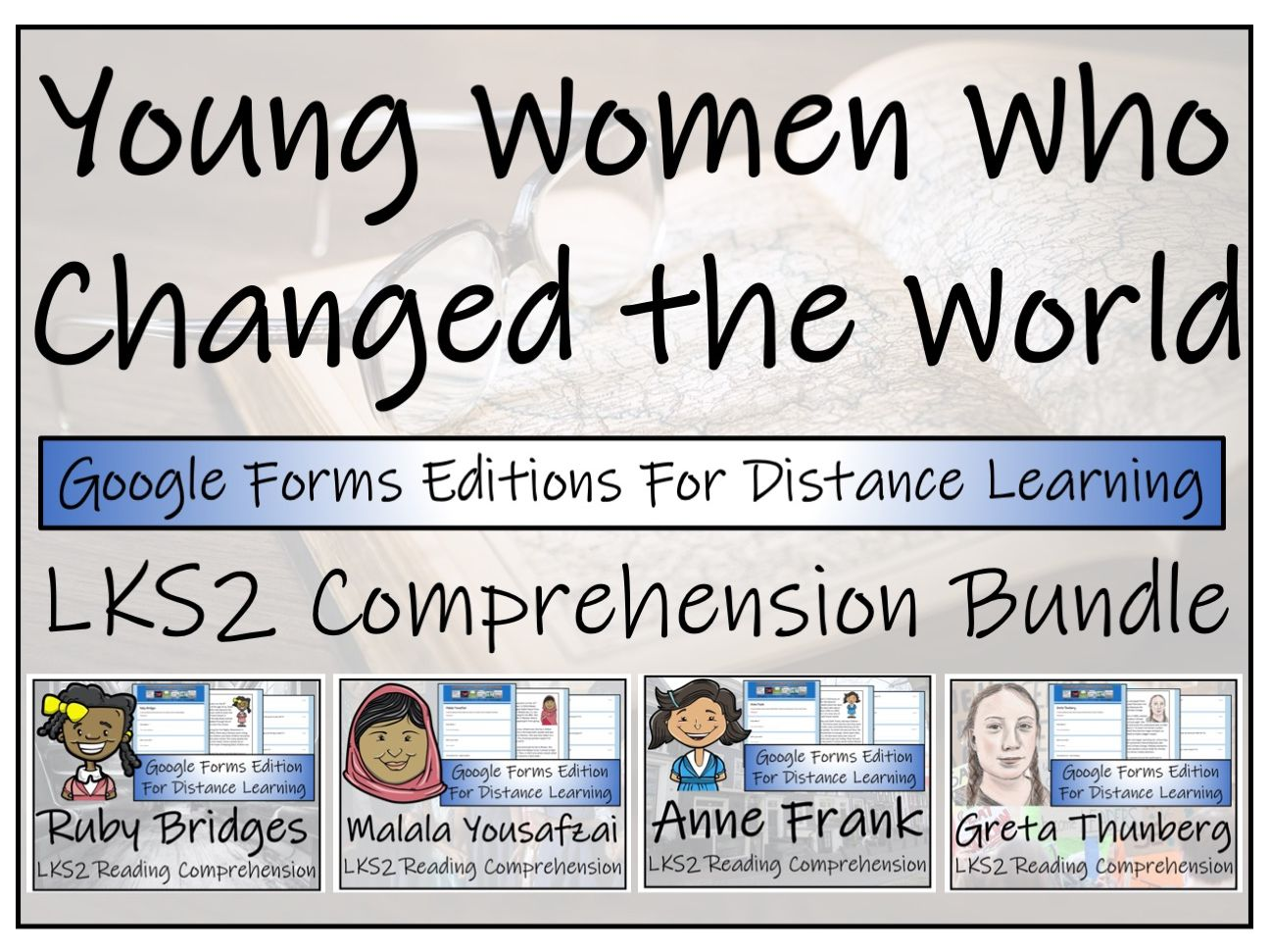 LKS2 Young Women Who Changed the World Reading Comprehension & Distance Learning Bundle