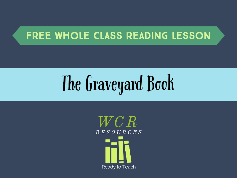 Free WCR lesson - The Graveyard Book