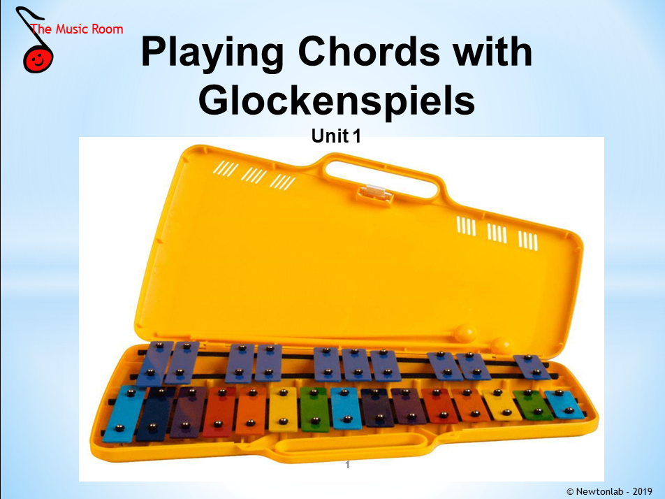 Playing Chords with Glockenspiels Unit 1 - Key Stages 1 and 2
